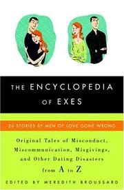 THE ENCYCLOPEDIA OF EXES by Meredith Broussard