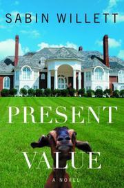 PRESENT VALUE by Sabin Willett