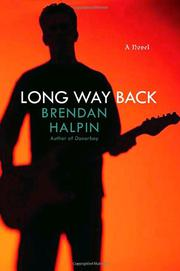 LONG WAY BACK by Brendan Halpin