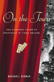 ON THE TOWN by Marshall Berman