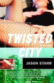 TWISTED CITY by Jason Starr