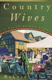 COUNTRY WIVES by Rebecca Shaw