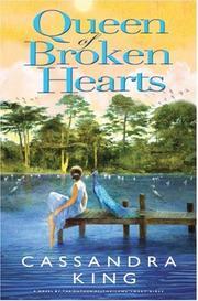 QUEEN OF BROKEN HEARTS by Cassandra King