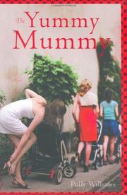 THE YUMMY MUMMY by Polly Williams