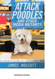 Cover art for ATTACK POODLES AND OTHER MEDIA MUTANTS