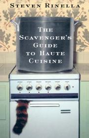 Book Cover for THE SCAVENGER'S GUIDE TO HAUTE CUISINE