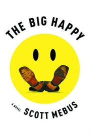 THE BIG HAPPY by Scott Mebus