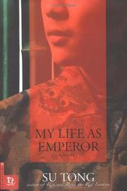 MY LIFE AS EMPEROR by Su Tong