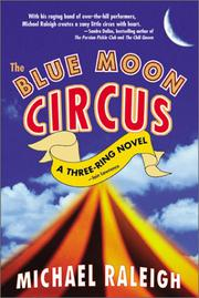 THE BLUE MOON CIRCUS by Michael Raleigh