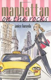 MANHATTAN, ON THE ROCKS by Janice Harayda