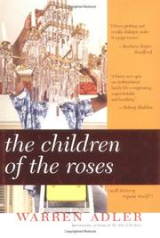 THE CHILDREN OF THE ROSES by Warren Adler