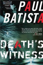 DEATH'S WITNESS by Paul Batista