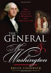 THE GENERAL AND MRS. WASHINGTON by Bruce Chadwick