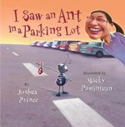 I SAW AN ANT IN A PARKING LOT by Joshua Prince