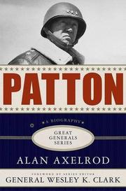 PATTON by Alan Axelrod
