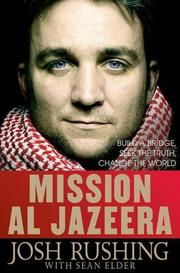 MISSION AL JAZEERA by Josh Rushing