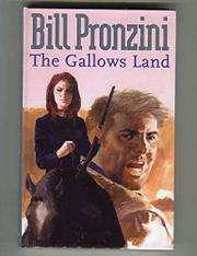 THE GALLOWS LAND by Bill Pronzini