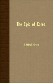 THE EPIC OF KOREA by A. Wigfall Green