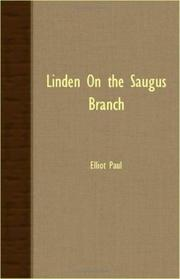 LINDEN ON THE SAUGUS BRANCH by Elliot Paul