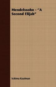 MENDELSSOHN: A Second Elijah by Schima Kaufman