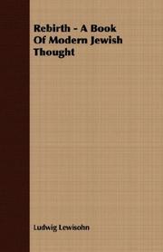 REBIRTH: A Book of Modern Jewish Thought by Ludwig Lewisohn