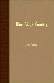 BLUE RIDGE COUNTRY by Jean Thomas