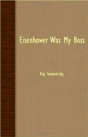 EISENHOWER WAS MY BOSS by Kay Summersby
