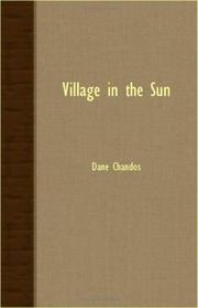 VILLAGE IN THE SUN by Dane Chandos