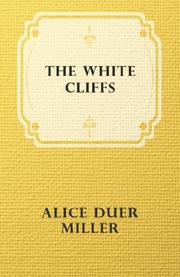 THE WHITE CLIFFS by Alice Duer Miller