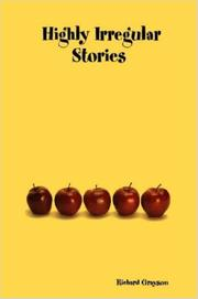 HIGHLY IRREGULAR STORIES by Richard Grayson