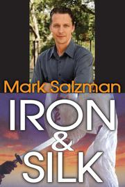 IRON AND SILK by Mark Salzman