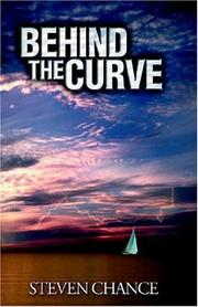 BEHIND THE CURVE by Steven Chance