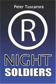 NIGHT SOLDIERS by Peter Tuscarora