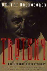 TROTSKY: The Eternal Revolutionary by Dmitri Volkogonov
