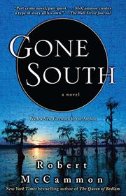 GONE SOUTH by Robert R. McCammon