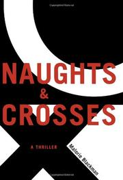 NAUGHTS AND CROSSES by Malorie Blackman