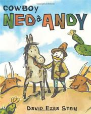 COWBOY NED AND ANDY by David Ezra Stein