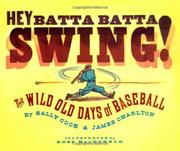 HEY BATTA BATTA SWING! by Sally Cook