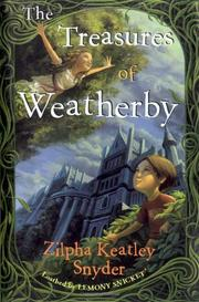 THE TREASURES OF WEATHERBY by Zilpha Keatley Snyder