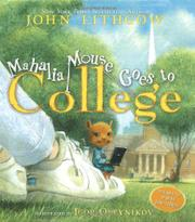 MAHALIA MOUSE GOES TO COLLEGE by John Lithgow