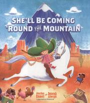 SHE'LL BE COMING 'ROUND THE MOUNTAIN by Jonathan Emmett