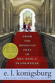 FROM THE MIXED-UP FILES OF MRS. BASIL E. FRANKWEILER by E.L. Konigsburg