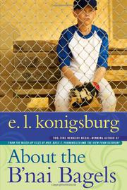 ABOUT THE B'NAI BAGELS by E.L. Konigsburg