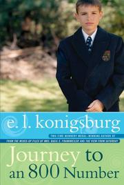 JOURNEY TO AN 800 NUMBER by E.L. Konigsburg
