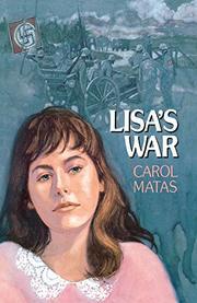 LISA'S WAR by Carol Matas