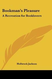 BOOKMAN'S PLEASURE by Holbrook- Ed. Jackson