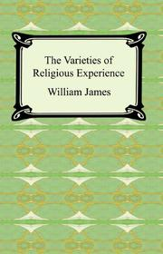 Book Cover for THE VARIETIES OF RELIGIOUS EXPERIENCE