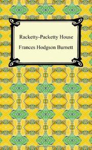 RACKETTY-PACKETTY HOUSE by Frances Hodgson Burnett