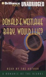 """BABY, WOULD I LIE?"" by Donald E. Westlake"