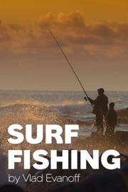SURF FISHING by Vlad Evanoff